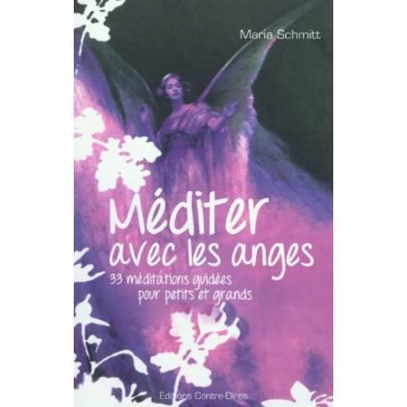 Méditer avec les anges - 33 méditations guidées pour petits et grands