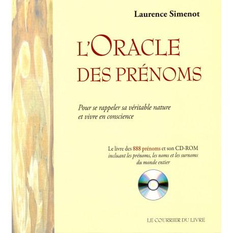 L'Oracle des prénoms - Pour se rappeler sa véritable nature et vivre en conscience (1 CD-Rom)