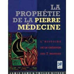 La prophétie de la pierre médecine - L'histoire de la création des 7 mondes