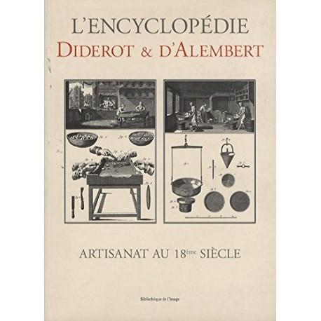 L'encyclopédie Diderot et D'Alembert - Artisanat au XVIIIème siècle