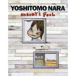 Yoshitomo Nara - Nobody's Fool