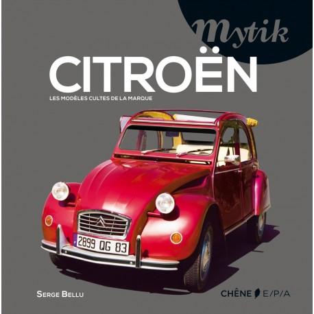 Mytik - CITRÖEN - Les modèles cultes de la marque