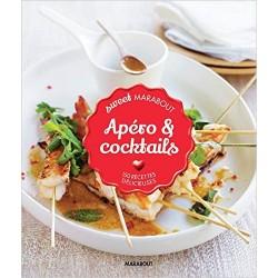 Apéro & cocktails - 150 recettes délicieuses