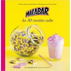 Malabar - Les 30 recettes culte