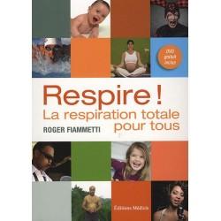 Respire ! La respiration totale pour tous (1 DVD)