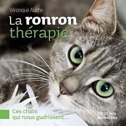 La ronron thérapie - Ces chats qui nous guérissent... (1CD audio)