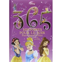 365 histoires pour le soir - Princesses et fées - Avec un CD