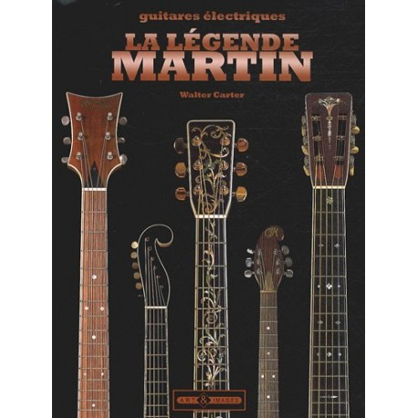 La Légende Martin - Guitares électriques