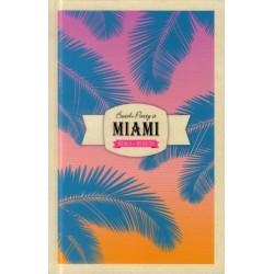 Beach party à Miami - Des villes et des recettes