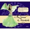 La danse orientale - Coffret d'initiation, un livret, un Cd, un foulard à sequins