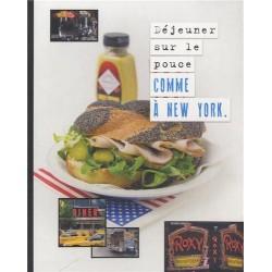 Déjeuner sur le pouce comme à New York