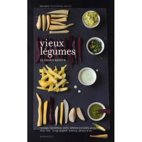 Vieux légumes - Le grand retour
