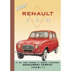 Votre Renault 3-4-4L - Le seul guide technique et pratique d'automobile absolument complet