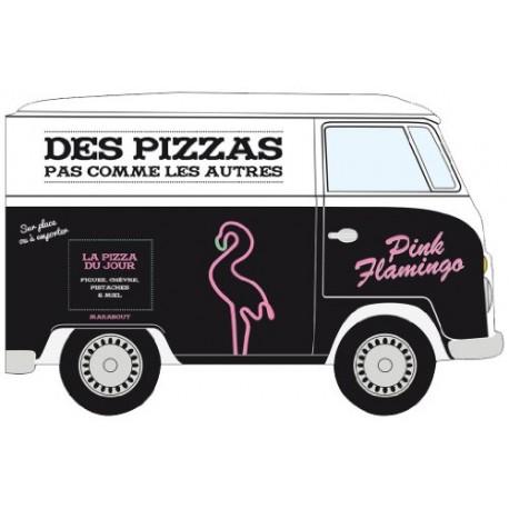 Des pizzas pas comme les autres - Pink Flamingo
