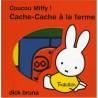 Coucou Miffy ! Cache-Cache à la ferme