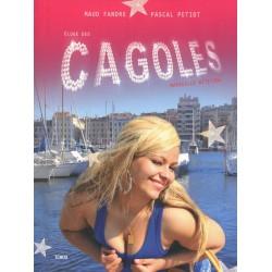 Eloge des cagoles - Marseille attitude