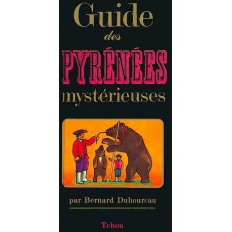Guide des Pyrénées mystérieuses