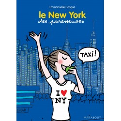 Le New York des paresseuses