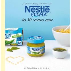 Nestlé P'tit pot - Les 30 recettes culte