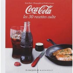 Coca-Cola - Les 30 recettes culte