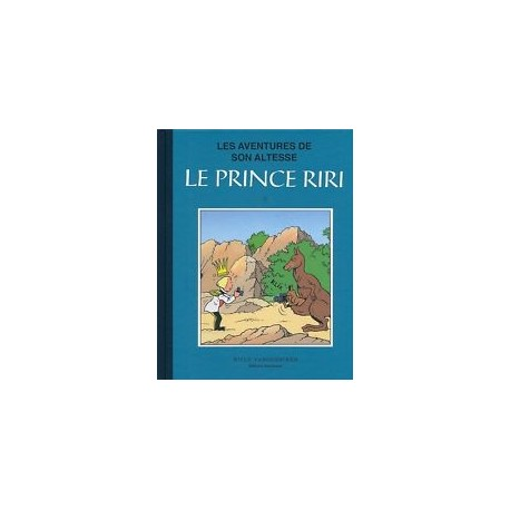 Les aventures de son altesse - Le prince riri, Tome 3, collection bleue