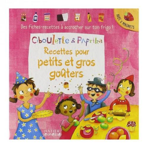 Ciboulette et Paprika - Recettes pour petits et gros goûters