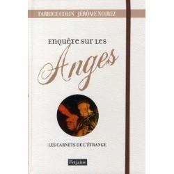 Enquête sur les anges - Les carnets de l'étrange