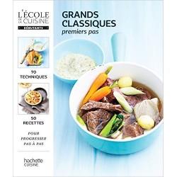 Grands classiques - Premiers pas - L'école de la cuisine