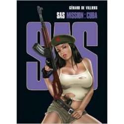 SAS Mission : Cuba - Tome 3