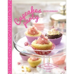 Cupcakes Party - Recettes gourmandes