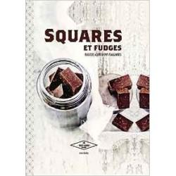 Squares et fudges - Recettes carrément fondantes