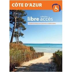 Côte d'Azur - Collection libre accès, le guide touristique pour personnes à mobilité réduite