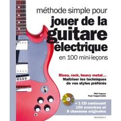 Méthode simple pour jouer de la guitare électrique en 100 mini-leçons avec 1 CD audio