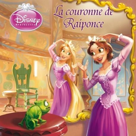 La Couronne De Raiponce Disney Princesse Crocbook Fr Librairie