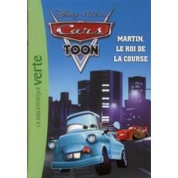 Cars Toon - Tome 5 - Martin, le roi de la course