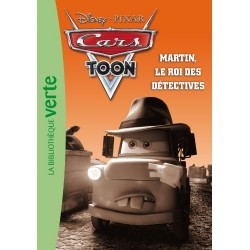 Cars Toon - Tome 6 - Martin, le roi des détectives
