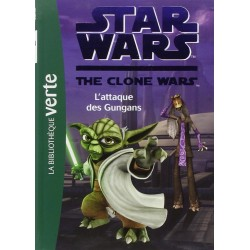 Star Wars The Clone Wars - Tome 18 - L'attaque des Gungans