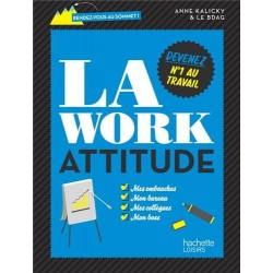 La work attitude - Devenez N°1 au travail