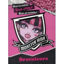 Soi toi-même, sois unique, sois un monstre ! - Monster High Draculaura