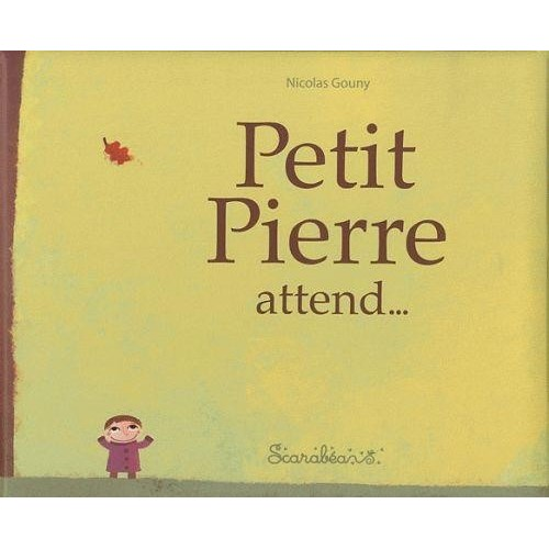 Petit Pierre attend...
