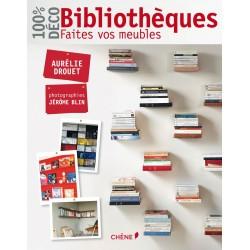 100% déco - Bibliothèques - Faîtes vos meubles