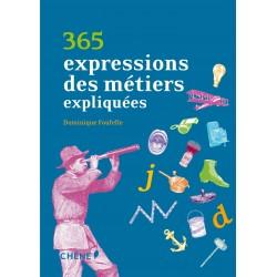 365 expressions des métiers expliquées