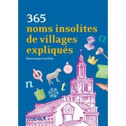365 noms insolites de villages expliqués