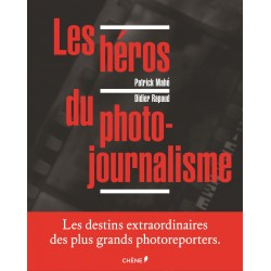 Les héros du photo-journalisme