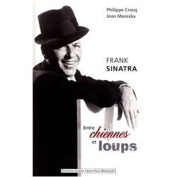 Frank Sinatra - Entre chiennes et loups