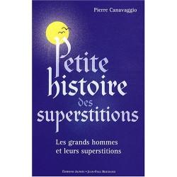 Petite histoire des superstitions - Les grands hommes et leurs superstitions