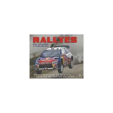 Rallyes - Des origines à aujourd'hui