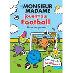 Les Monsieur Madame jouent au football - Avec plus de 50 stickers !