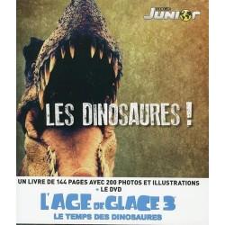Les dinosaures ! - Avec le DVD L'Age de Glace 3 Le temps des dinosaures