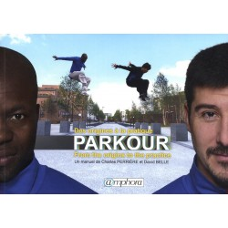 Parkour - Des origines à la pratique